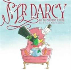Mr Darcy and the Christmas Pudding (ISBN: 9781912076581)