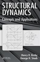 Structural Dynamics - Concepts and Applications (ISBN: 9781498765947)