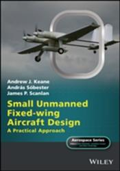 Small Unmanned Fixed-wing Aircraft Design (ISBN: 9781119406297)
