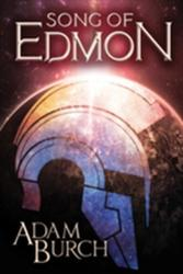 Song of Edmon (ISBN: 9781477805350)