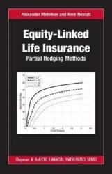 Equity-Linked Life Insurance - Partial Hedging Methods (ISBN: 9781482240269)
