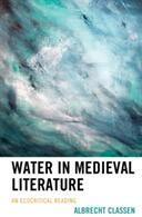 Water in Medieval Literature (ISBN: 9781498539845)