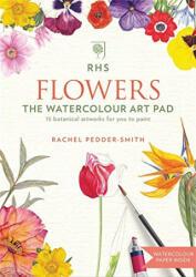 RHS Flowers The Watercolour Art Pad (ISBN: 9781784723828)