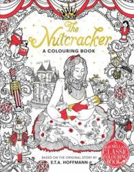 Nutcracker Colouring Book (ISBN: 9781509853601)