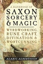 Handbook of Saxon Sorcery and Magic (ISBN: 9780738753386)