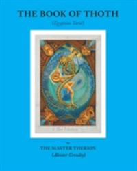 Book of Thoth (ISBN: 9780877289500)