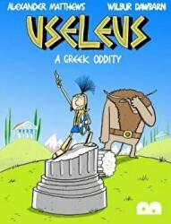 Useleus: A Greek Oddity (ISBN: 9780995555327)