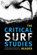 Critical Surf Studies Reader (ISBN: 9780822369578)