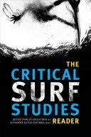 Critical Surf Studies Reader (ISBN: 9780822369721)