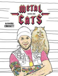 Metal Cats Coloring Book (ISBN: 9781576878453)