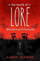 World of Lore, Volume 1: Monstrous Creatures (ISBN: 9781472251657)