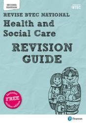 Revise BTEC National Health & Social Care Revision Guide - Second edition (ISBN: 9781292230443)