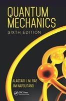 Quantum Mechanics - Alastair I. M. Rae (ISBN: 9781138458338)