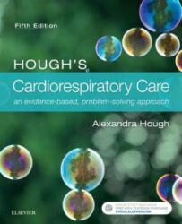 Hough's Cardiorespiratory Care - Alexandra Hough (ISBN: 9780702071843)