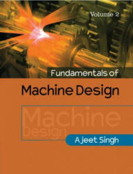 Fundamentals of Machine Design - Ajeet Singh (ISBN: 9781316630419)