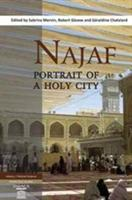 Najaf: Portrait of a Holy City (ISBN: 9780863725760)