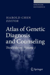 Atlas of Genetic Diagnosis and Counseling - Harold Chen (ISBN: 9781493924004)