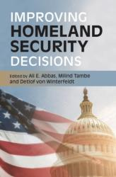 Improving Homeland Security Decisions (ISBN: 9781107161887)