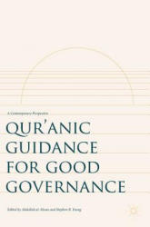 Qur'anic Guidance for Good Governance - A Contemporary Perspective (ISBN: 9783319578729)