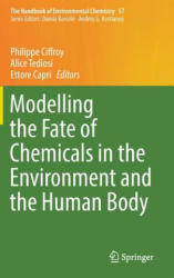 Modelling the Fate of Chemicals in the Environment and the Human Body (ISBN: 9783319595009)