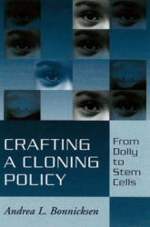 Crafting a Cloning Policy (ISBN: 9780878403714)