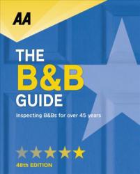 AA Bed & Breakfast Guide: (ISBN: 9780749578879)