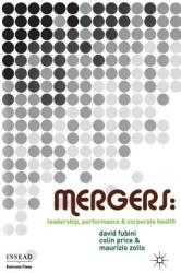 Mergers - Leadership, Performance and Corporate Health (ISBN: 9781349285860)