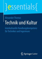 Technik Und Kultur: Interkulturelle Handlungskompetenz F (ISBN: 9783658190521)