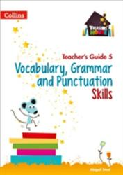 Vocabulary, Grammar and Punctuation Skills Teacher's Guide 5 (ISBN: 9780008223007)