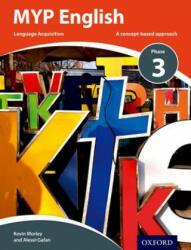 MYP English Language Acquisition Phase 3 (ISBN: 9780198398028)