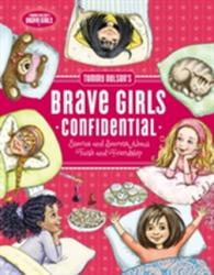 Tommy Nelson's Brave Girls Confidential - Stories and Secrets about Faith and Friendship (ISBN: 9780718097257)