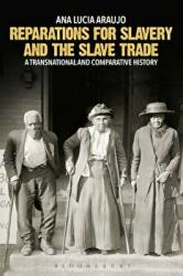Reparations for Slavery and the Slave Trade (ISBN: 9781350010604)