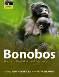 Bonobos - Unique in Mind, Brain, and Behavior (ISBN: 9780198728528)
