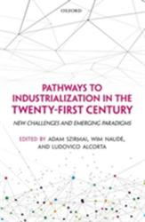 Pathways to Industrialization in the Twenty-First Century (ISBN: 9780198803713)