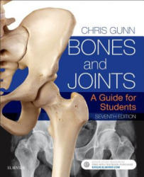 Bones and Joints - A Guide for Students (ISBN: 9780702071737)