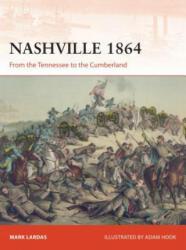Nashville 1864 (ISBN: 9781472819826)