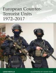 European Counter-Terrorist Units 1972-2017 (ISBN: 9781472825278)