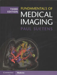 Fundamentals of Medical Imaging (ISBN: 9781107159785)