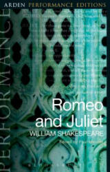Romeo and Juliet: Arden Performance Editions (ISBN: 9781474280143)