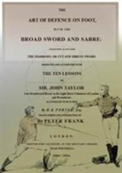 Art of Defence on Foot with the Broad Sword and Sabre (ISBN: 9781937439309)