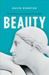 Beauty - The Fortunes of an Ancient Greek Idea (ISBN: 9780190663445)