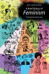 Brief History of Feminism (ISBN: 9780262037112)