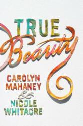 True Beauty (ISBN: 9781433554858)