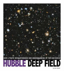 Hubble Deep Field - How a Photo Revolutionized Our Understanding of the Universe (ISBN: 9781474748537)