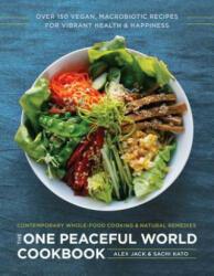 One Peaceful World Cookbook (ISBN: 9781944648244)