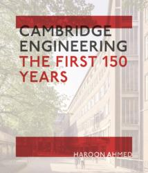 Cambridge Engineering - The First 150 Years (ISBN: 9781908990686)