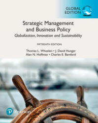 Strategic Management and Business Policy: Globalization, Innovation and Sustainability, Global Edition (ISBN: 9781292215488)