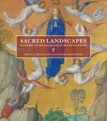 Sacred Landscapes - Nature in Renaissance Lanscapes (ISBN: 9781606065464)