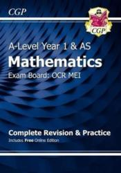 New A-Level Maths for OCR MEI: Year 1 & AS Complete Revision & Practice with Online Edition (ISBN: 9781782948070)
