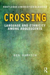 Crossing - Language and Ethnicity Among Adolescents (ISBN: 9781138636583)